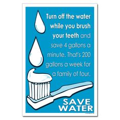 Brownie WOW Journey Turn off the water while you brush your teeth. Girl Scout Troop, Brownie Girl Scouts, Wow Journey, Water Saving Tips, Sustainability Education, Water Footprint, Water Wise, Water 3, Water Poster