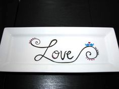 Hand Painted Platter- LOVE design. $35.00, via Etsy.