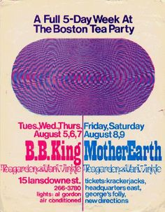 AUG: B. B. King/ MotherEarth - Boston Tea Party Concert Poster Music Posters, Cool Posters, Concert Posters, Boston Boston, Psychedelic Music, Party Poster, Sound Of Music, Rock Art, Vintage Posters