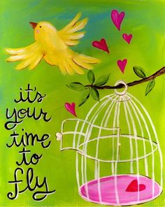 It's your time to fly!