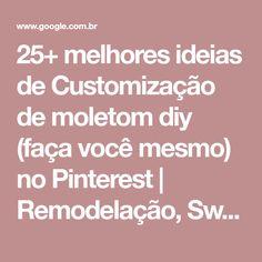 25+ melhores ideias de Customização de moletom diy (faça você mesmo) no Pinterest | Remodelação, Sweater refashion e Roupas de lixívia