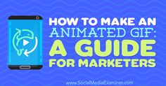 Interested in using animated GIFs in your social media marketing? Discover how to make your own GIFs to stand out on social media.