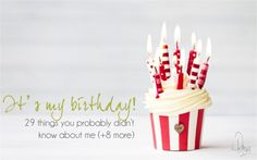 It's My Birthday! 29 Things You Probably Didn't Know About Me (+ 8 More) | Bartles & Associates