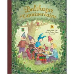 Balthazar et l'anniversaire Yoga Illustration, Album Jeunesse, Maria Montessori, Play To Learn, Good Books, Marie, Activities For Kids, Baseball Cards, Earth