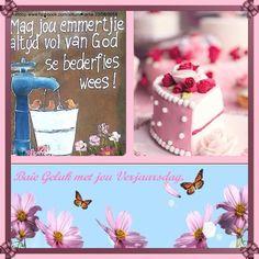 Birthday Msgs, Happy Birthday Meme, Happy Birthday Pictures, Birthday Quotes, Birthday Cards, Religious Birthday Wishes, Afrikaanse Quotes, Birthday Woman, Birthdays