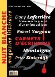 Nuit blanche, le magazine du livre. No. 134, Printemps 2014, Daniel D. Jacques