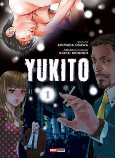 Yukito, par Osawa Arimasa (scénario) et Akiko Monden (adaptation et dessin). Panini manga, 2014. Seinen.
