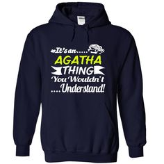 Its an AGATHA (ツ)_/¯ Thing Wouldnt Understand - T ヾ(^▽^)ノ Shirt, Hoodie, Hoodies, Year,Name, BirthdayIts an AGATHA Thing Wouldnt Understand - T Shirt, Hoodie, Hoodies, Year,Name, BirthdayIts an AGATHA Thing Wouldnt Understand - T Shirt, Hoodie, Hoodies, Year,Name, Birthday