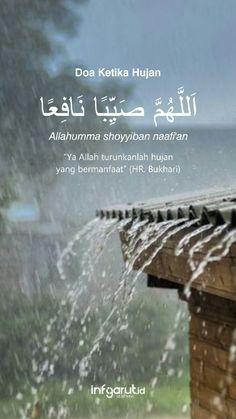 Doa Islam, Allah Islam, Islam Quran, Quran Quotes Inspirational, Islamic Love Quotes, Hadith Quotes, Muslim Quotes, Surah Al Quran, Rain Quotes