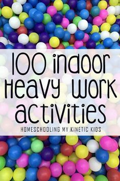100 Indoor Heavy Work Activities to Burn Energy - In Our Pond Proprioceptive Activities, Occupational Therapy Activities, Sensory Therapy, Gross Motor Activities, Work Activities, Indoor Activities, Sensory Activities, Preschool Activities, Sensory Rooms