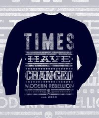 PREORDER, In Stock 12/28Reserve Yours Today! Times Have Changed Navy Crewneck Sweatshirt. Front Print only.