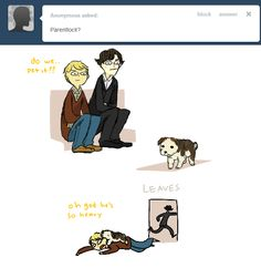 mrs hudson would probably take care of the dog 98% of the time