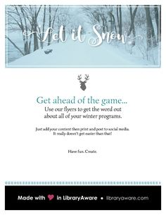 """Before the snow... let us help. LibraryAware has ready-to-go flyers to promote all of your winter programs! Search flyers-events for """"holiday"""" to see all of the templates."""