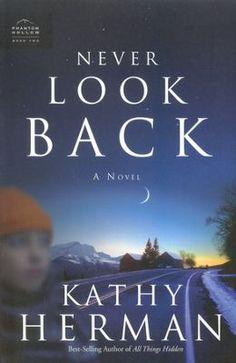 Never Look Back, Phantom Hollow Series #2