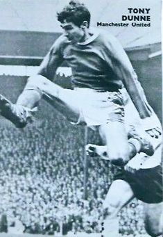 Tony Dunne of Man Utd in Man Utd Crest, Manchester United Players, The Unit