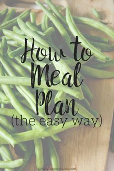 How to meal plan the easy way!  Free Meal Plan Printable!  Tips to Make Meal Planning Easier!