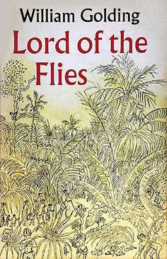 Lord of the Flies, William Golding, We think it's fair to say that most kids since the have seen that jungle in their dreams at least once. William Golding, I Love Books, Great Books, My Books, Castle Rock, Archie Comics, Best Dystopian Novels, Books To Read Before You Die, Great Novels