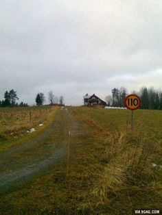To the guy who posted the speed limit in Ireland. Welcome to Sweden.