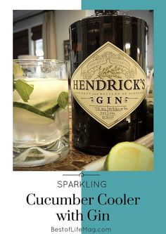 Gin Cocktails: Sparkling Cucumber Cooler - The Best of Life Magazine