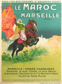 An original vintage poster advertising travel to LE MAROC (Morocco) through MARSEILLE   by  French poster artist, LESSIEUX! This is the original vintage travel poster from 1913!