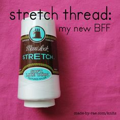 Stretch Thread - For sewing with knits - whoa... must try