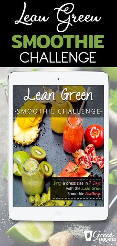 Drop a dress size in 7 days with the lean green smoothie challenge Best Green Smoothie, Green Smoothie Recipes, Smoothie Diet, Green Smoothies, Smoothie Challenge, Lose Weight Quick, Mini Foods, Weight Loss Smoothies, Beef Recipes