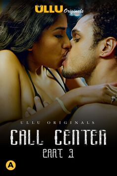 Call Center Part: 3 (2020) ULLU Hindi Season 1 Complete Watch HD Print Online Download Free