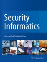 Security Informatics. Open Access Journal on Intelligence and Security Informatics (ISI) Research. Springer Open.