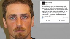 Michigan man Michael Brown, 33, allegedly told his Facebook friends how proud he was of evading the cops.