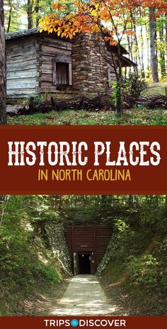 7 Best Historic Places in North Carolina to Visit