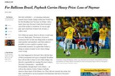 Correspondente do New York Times culpa seleção brasileira por fratura na vértebra de Neymar - Futebol - R7 Copa do Mundo 2014
