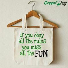 Have fun break rules