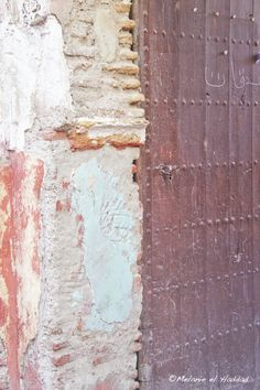 ...moroccan door/ wall detail Marrakech
