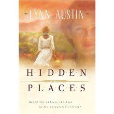 Hidden Places- Lynn Austin