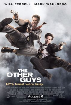 The Other Guys (2010) - One of my all-time favorite movies.