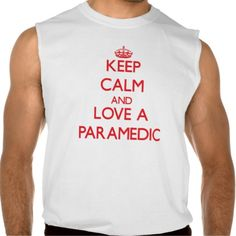 Keep Calm and Love a Paramedic Sleeveless Tees Tank Tops
