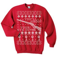 Ugly Christmas Sweater Sweatshirt A Christmas Story You'll Shoot Your Eye Out! on Etsy, $31.64 CAD