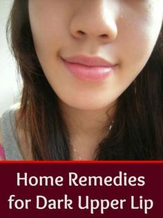 Home remedies for dark upper lip  #skinwhitening #skincare http://www.healyourfacewithfood.com/