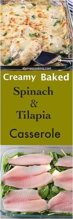 Creamy Baked Tilapia & Spinach Casserole