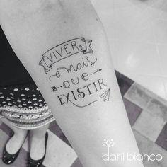 Você concorda? Tatuagem feita por @dani.bianco_tattoo - Muito mais. ❤️ #linhafina