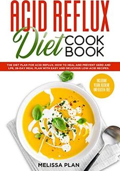 Low Acid Recipes, Acid Indigestion, Diet Recipes, Healthy Recipes, Reflux Diet, Foods To Eat, Food Allergies, Meal Planning