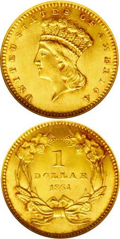 1864 Gold Dollar.   The 1864 gold dollar is one of the low mintage Civil War coins. The total mintage was delivered on two different days during the year, with the first 2,400 pieces delivered on February 24. Late in the year, on December 6, another 3,500 pieces were produced for circulation. The total mintage thus comes to the limited number of 5,900 circulation strikes. This is a smaller number than the previous year, but more pieces were apparently saved.