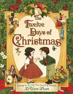 A dazzling new rendition of the classic Christmas song by New York Times bestselling illustrator LeUyen Pham - gorgeous and delightful