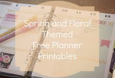My newest blog post features my favourites free spring and floral themed planner printables!