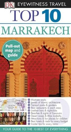 Top 10 Marrakech (EYEWITNESS TOP 10 TRAVEL GUIDE) by Andrew Humphreys. Save 20 Off!. $11.22. Author: Andrew Humphreys. Publisher: DK Travel; Pap/Map Re edition (May 21, 2012). Publication: May 21, 2012. Series - EYEWITNESS TOP 10 TRAVEL GUIDE
