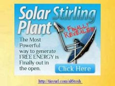 solar stirling plant,Solar Stirling Plant Review - Uses The Sun To Produce Free Electricity,Solar St