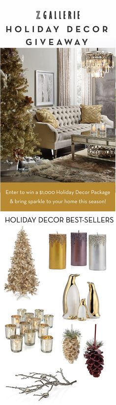 $1,000 Z Gallerie Gift Card--enter for your chance to win a sparkling holiday decor package during our Friends & Family Sale! Enter here by November 6th, 2017 with bonus entries available: zgallerie.com/Holiday