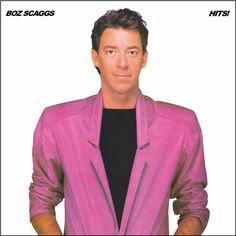 Boz Scaggs Hits! on Limited Edition Colored 180g LP Mastered by Joe Reagoso at Friday Music Studios & Capitol Mastering / Pressed at RTI Raised in Texas with an abiding respect for a wide spectrum of