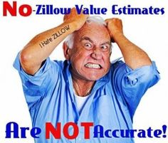 Realtors are often asked are Zillows home value estimates accurate. The answer is No! Zestimates are not accurate.