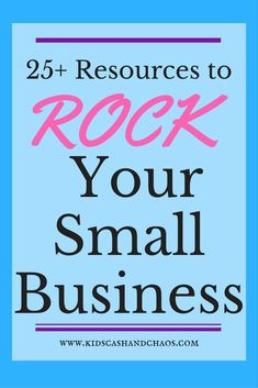 25 Resources for Your Small Business! This list is full of great resources, can't wait to get started!